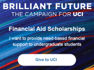 Brilliant Future.  The Campaign for UCI.  Financial Aid Scholarships.  Give to UCI